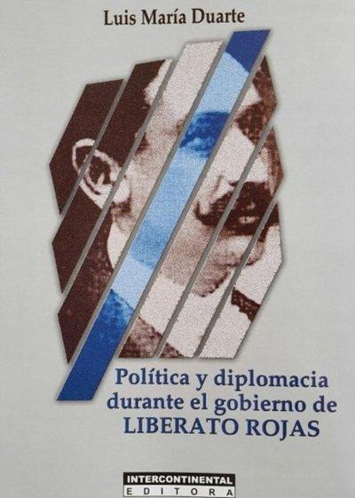 Disección en plena convulsión: el gobierno de Liberato Rojas en análisis