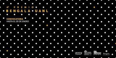 Premio Bengala /UANL cierra la convocatoria este 20 de enero