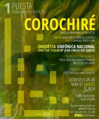 """La zarzuela """"Corochire"""" retorna hoy a escenario"""