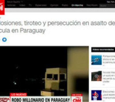 Medios de toda la región hablan del mega asalto en Ciudad del Este