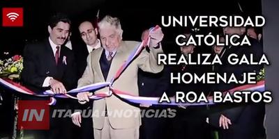 UCI OFRECIÓ GALA HOMENAJE AL CENTENARIO DE ROA BASTOS