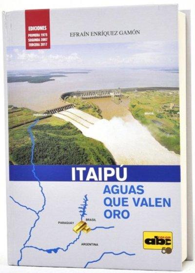 """Mañana, """"Itaipú, aguas que valen oro"""""""