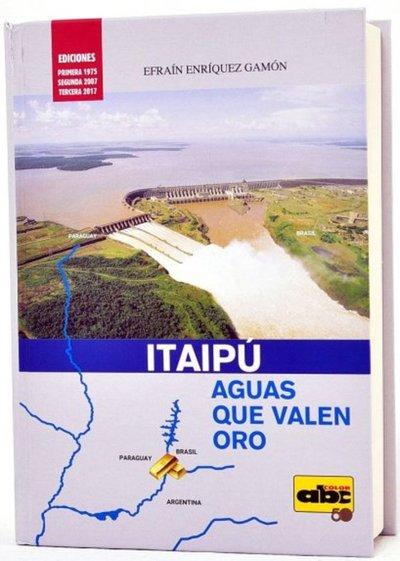 Presentaron nueva edición de libro sobre Itaipú