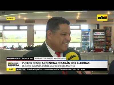 Vuelos desde Argentina cesaran por 24 horas