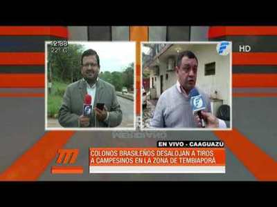 Colonos brasileños desalojan a los tiros a campesinos en Tembiapora