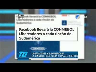 Conmebol deja fuera de la Libertadores a canales abiertos