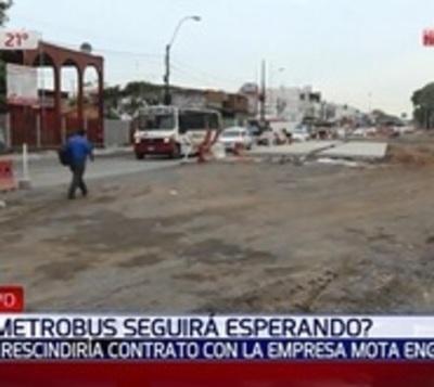 Metrobús: Contratista se retiraría y es inminente el paro de obras