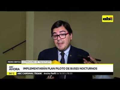 Implementarán planes pilotos de buses nocturnos
