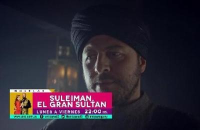 ¡Imperdible el episodio que se viene hoy con Suleiman, El Gran Súltan!