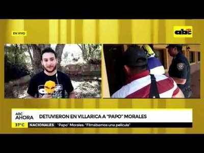 Detuvieron en Villa Rica a Papo Morales