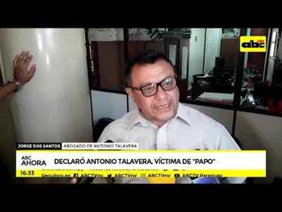 Declaró Antonio Talavera, víctima de Papo