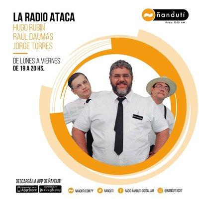 La Radio Ataca con Hugo Rubin, Raúl Daumas y Jorge Torres