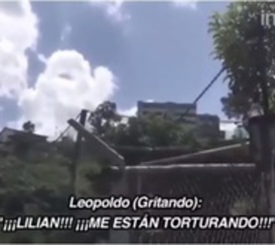"Leopoldo López grita desesperado: ""¡Me están torturando!"""