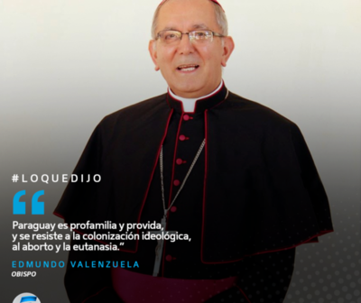"""""""Paraguay es profamilia y provida"""""""