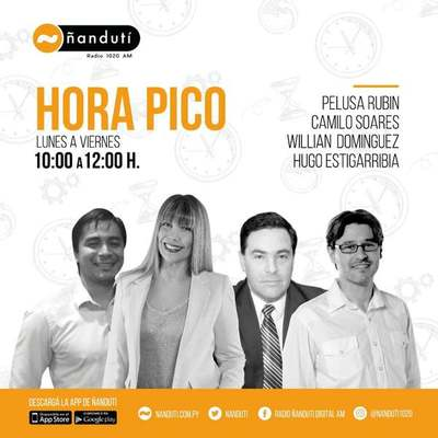 Hora Pico con Pelusa Rubin, Camilo Soares, Willian Domínguez, Hugo Estigarribia