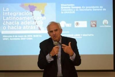 Samper denuncia la amenaza que sufre Latinoamérica por la política de EEUU