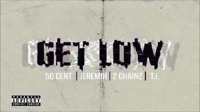"Mira el Lyric Video ""Get Low"" de 50 Cent ft. Jeremih, 2 Chainz and T.I."