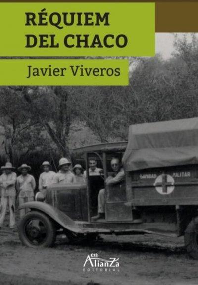 "Presentarán hoy la novela ""Réquiem del Chaco"""