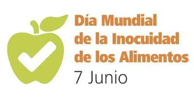 Recuerdan Día Mundial de la Inocuidad de los Alimentos