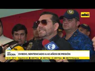 Oviedo, sentenciado a 40 años de prisión