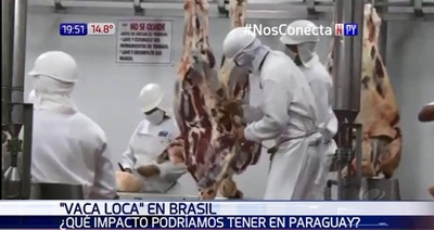 Caso de vaca loca en Brasil podría afectar a mercado paraguayo