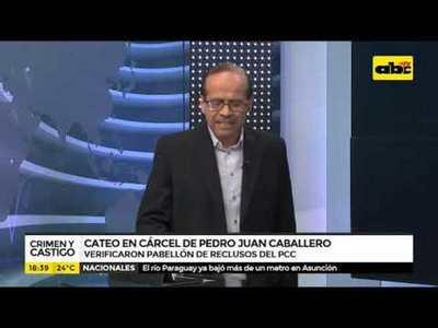 Cateo en la cárcel de Pedro Juan Caballero
