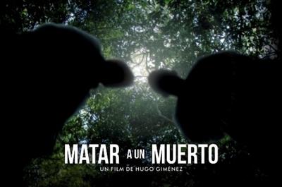 "La película paraguaya ""Matar a un muerto"" estrenó su tráiler"