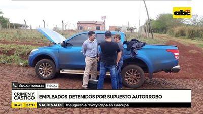 Empleados detenidos por supuesto autorrobo