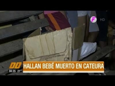 Hallan bebé muerto en Cateura