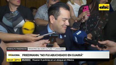 "Friedmann: ""No fui abucheado en Guairá"""