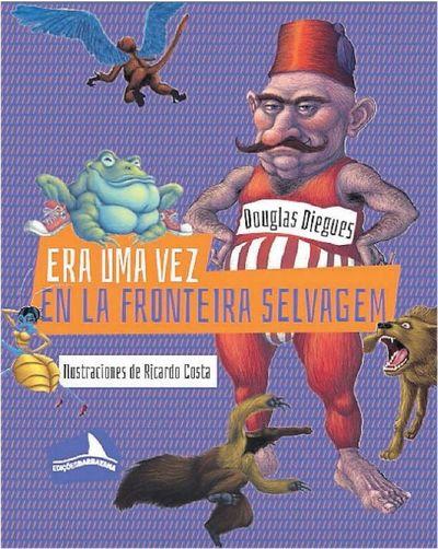 Literatura infantil en portuñol salvaje