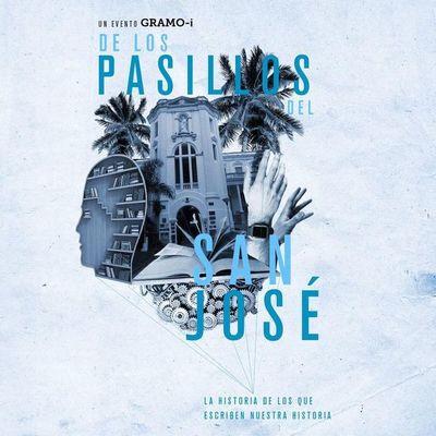 """Historias inspiradoras en """"De los pasillos del San José"""""""
