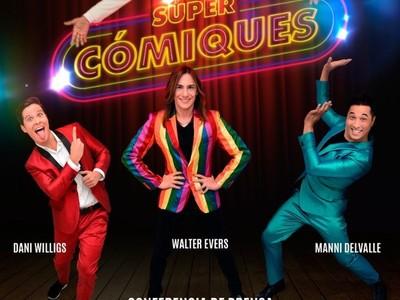 Llega 'SÚPER CÓMIQUES', el espectáculo de humor diverso e inclusivo cargado de artistas de primer nivel