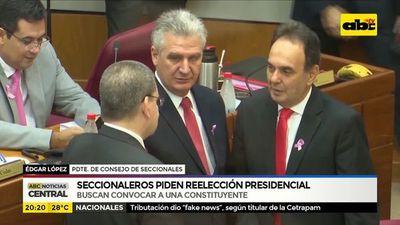 Seccionaleros piden reelección presidencial