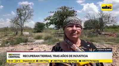 Recuperan tierras, tras años de injusticia