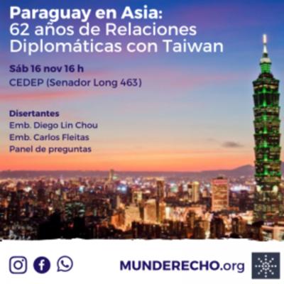 Los 62 años de la relación diplomática con Taiwán se celebrará con conferencia magistral