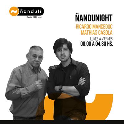 Ñandu Night con Ricardo Mancedú