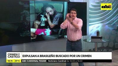 Expulsan a brasileño buscado por un crimen