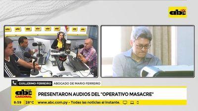 """Presentaron audios del """"operativo masacre"""""""