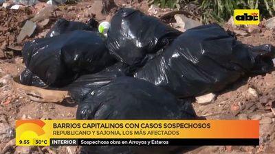 Barrios capitalinos con casos sospechosos
