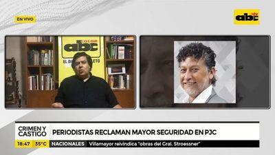 Periodistas reclaman mayor seguridad en PJC
