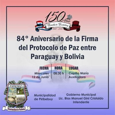 Piribebuy celebrará el 84° aniversario de la Firma del Protocolo de Paz entre Paraguay y Bolivia