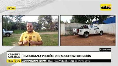 Investigan a policías por supuesta extorsión