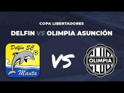 Olimpia se estrena en la Copa ante el Delfín de Ecuador