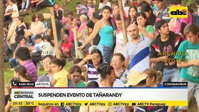 Gobierno suspende actividades: evento de Tañarandy queda cancelada