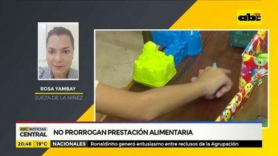 Prestación alimentaria no se prorroga por cuarentena, se acumulan según jueza de la niñez