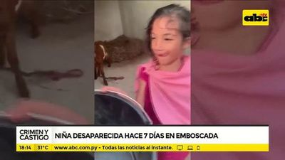 Niña desaparecida hace 7 días en Emboscada