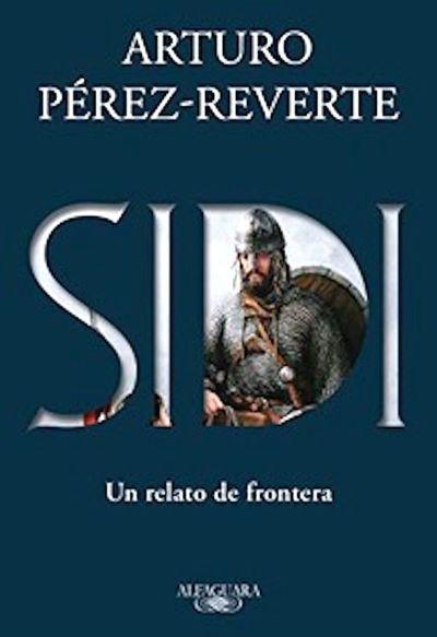 """""""Sidi"""", de Arturo Pérez-Reverte"""