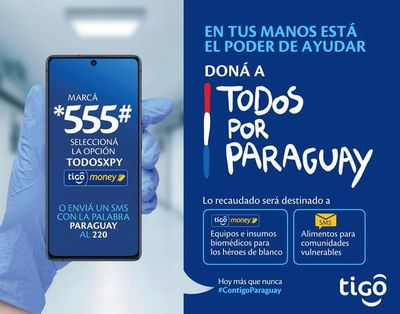 Donaciones Todos por Paraguay podrán realizarse también a través de Tigo
