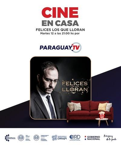 Felices los que Lloran en Cine en Casa por Paraguay TV